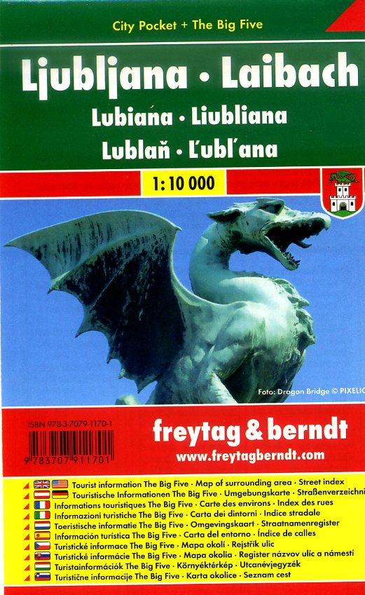 Ljubljana 1:10.000 | stadsplattegrond 9783707911701  Freytag & Berndt Compact plattegrond  Stadsplattegronden Slovenië