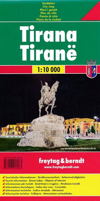 Tirana 1:10.000 | stadsplattegrond 9783707916263  Freytag & Berndt   Stadsplattegronden Albanië