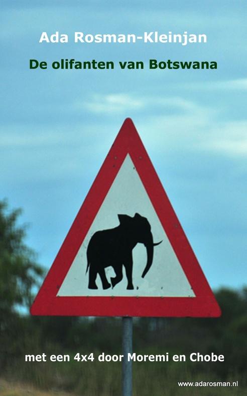 De Olifanten van Botswana | Ada Rosman 9783739227238 Ada Rosman-Kleinjan Wombat   Reisverhalen Botswana, Namibië