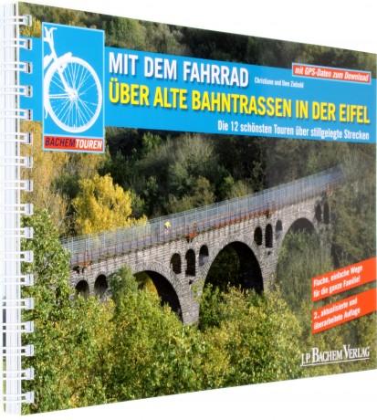 Mit dem Fahrrad über alte Bahntrassen in der Eifel 9783761623725 Ziebold Bachem   Fietsgidsen Eifel
