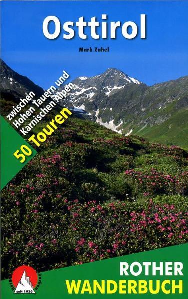 Osttirol 9783763330713  Bergverlag Rother Rother Wanderbuch  Wandelgidsen Salzburg, Karinthië, Tauern, Stiermarken