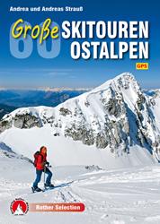 Große Skitouren Ostalpen | Rother Selection 9783763331277  Bergverlag Rother Rother Selection  Wintersport Oostenrijk, Zwitserland en Oostenrijk (en Alpen als geheel)