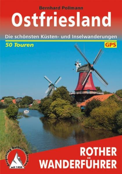 Ostfriesland | Rother Wanderführer (wandelgids) 9783763340712  Bergverlag Rother RWG  Wandelgidsen Ostfriesland