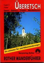 Rother wandelgids Überetsch | Rother Wanderführer 9783763341160  Bergverlag Rother RWG  Wandelgidsen Zuid-Tirol, Dolomieten