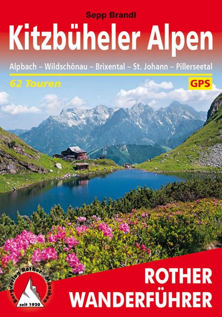 Rother wandelgids Kitzbüheler Alpen | Rother Wanderführer 9783763341344  Bergverlag Rother RWG  Wandelgidsen Salzburg, Karinthië, Tauern, Stiermarken