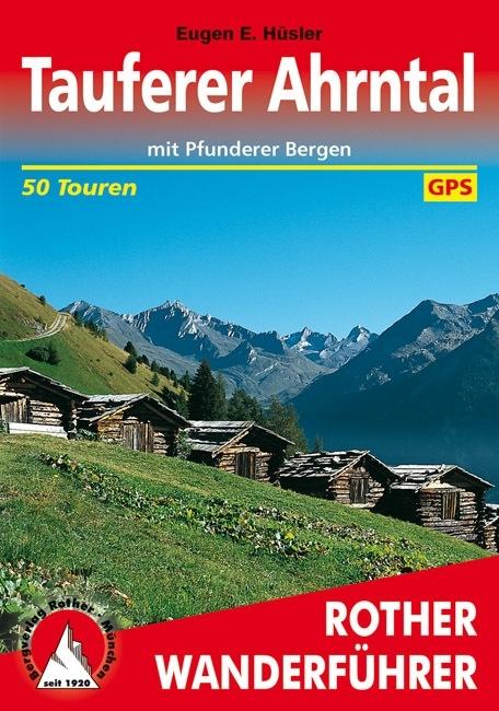 Rother wandelgids Tauferer Tal und Ahrntal | Rother Wanderführer 9783763341863  Bergverlag Rother RWG  Wandelgidsen Zuid-Tirol, Dolomieten