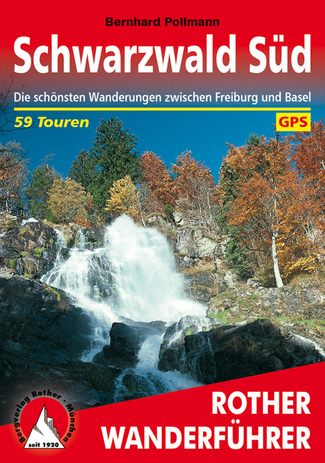 Schwarzwald Süd | Rother Wanderführer (wandelgids) 9783763342174  Bergverlag Rother RWG  Wandelgidsen Zwarte Woud