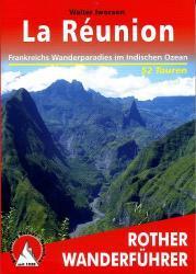 Rother wandelgids La Réunion | Rother Wanderführer 9783763342785  Bergverlag Rother RWG  Wandelgidsen Seychellen, Reunion, Comoren, Mauritius