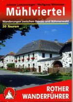 Mühlviertel | Rother Wanderführer (wandelgids) 9783763342839  Bergverlag Rother RWG  Wandelgidsen Wenen, Noord- en Oost-Oostenrijk