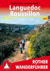 Languedoc - Roussillon | Rother Wanderführer (wandelgids) 9783763343065 Daniel Anker, Jacques Maubé Bergverlag Rother RWG  Wandelgidsen Cevennen, Languedoc