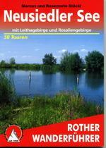 Rother wandelgids Neusiedler See | Rother Wanderführer 9783763343324  Bergverlag Rother RWG  Wandelgidsen Wenen, Noord- en Oost-Oostenrijk
