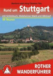 Rother wandelgids Rund um Stuttgart | Rother Wanderführer 9783763343553  Bergverlag Rother RWG  Wandelgidsen Heidelberg, Kraichgau, Stuttgart, Neckar