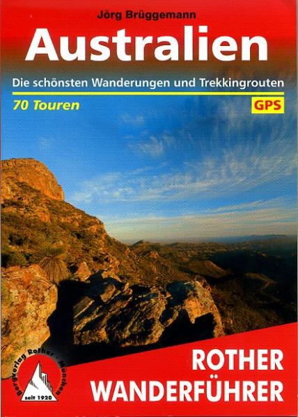 Australien | Rother Wanderführer (wandelgids) 9783763343959  Bergverlag Rother RWG  Wandelgidsen Australië