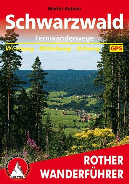 Rother wandelgids Fernwanderwege Schwarzwald | Rother Wanderführer 9783763343980  Bergverlag Rother RWG  Lopen naar Rome, Meerdaagse wandelroutes, Wandelgidsen Zwarte Woud