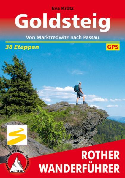 wandelgids Goldsteig Rother Wanderführer 9783763344093  Bergverlag Rother RWG  Meerdaagse wandelroutes, Wandelgidsen Beierse Woud, Regensburg, Passau