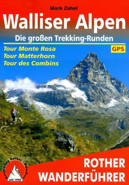 Rother wandelgids Walliser Alpen | Rother Wanderführer 9783763344277  Bergverlag Rother RWG  Meerdaagse wandelroutes, Wandelgidsen Wallis