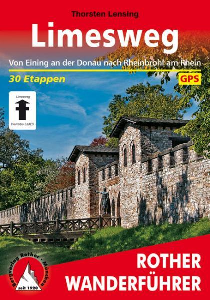 Rother wandelgids Limesweg | Rother Wanderführer 9783763344321  Bergverlag Rother RWG  Lopen naar Rome, Wandelgidsen Duitsland