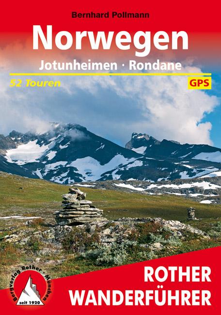 Rother wandelgids Norwegen: Jotunheimen, Rondane | Rother Wanderführer 9783763344352  Bergverlag Rother RWG  Wandelgidsen Noorwegen boven de Sognefjord