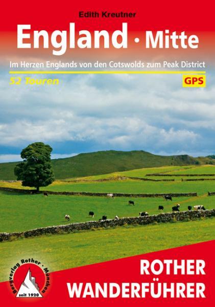 Rother wandelgids England Mitte | Rother Wanderführer 9783763344499  Bergverlag Rother RWG  Wandelgidsen Midlands, Cotswolds, Oxford
