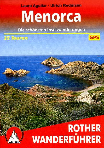 Rother wandelgids Menorca | Rother Wanderführer 9783763344505  Bergverlag Rother RWG  Wandelgidsen Menorca