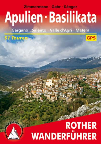 Apulien – Basilikata | Rother Wanderführer (wandelgids) 9783763344574  Bergverlag Rother RWG  Wandelgidsen Apulië, Basilicata