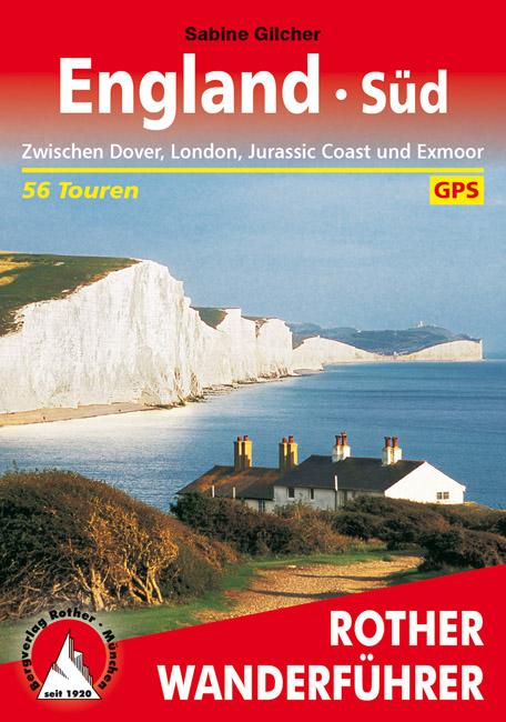 England Süd | Rother Wanderführer (wandelgids) 9783763344659  Bergverlag Rother RWG  Wandelgidsen Zuidoost-Engeland, Kent, Sussex, Isle of Wight, Zuidwest-Engeland, Cornwall, Devon, Somerset, Dorset
