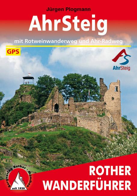 AhrSteig | Rother Wanderführer (wandelgids) 9783763344666  Bergverlag Rother RWG  Meerdaagse wandelroutes, Wandelgidsen Eifel