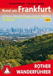 Rund um Frankfurt | Rother Wanderführer (wandelgids) 9783763344680  Bergverlag Rother RWG  Wandelgidsen Frankfurt, Taunus, Rheingau