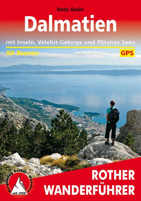 wandelgids Dalmatien Rother Wanderführer 9783763344765  Bergverlag Rother RWG  Wandelgidsen Kroatië