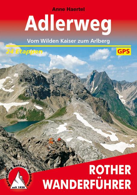 Adlerweg | Rother Wanderführer (wandelgids) 9783763344901  Bergverlag Rother RWG  Meerdaagse wandelroutes, Wandelgidsen Tirol & Vorarlberg