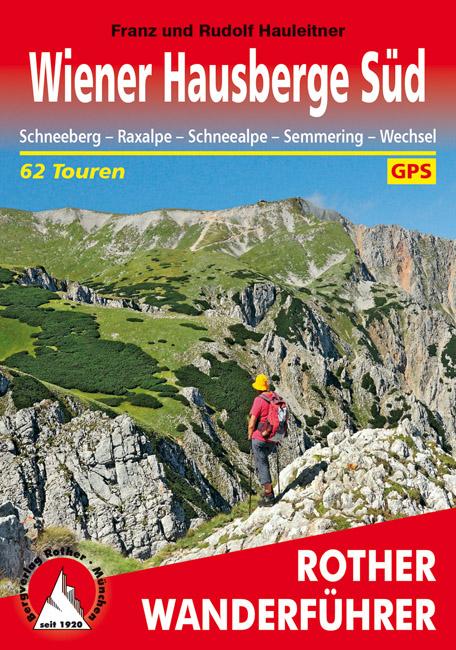 Wiener Hausberge Süd | Rother Wanderführer (wandelgids) 9783763345014  Bergverlag Rother RWG  Wandelgidsen Wenen, Noord- en Oost-Oostenrijk