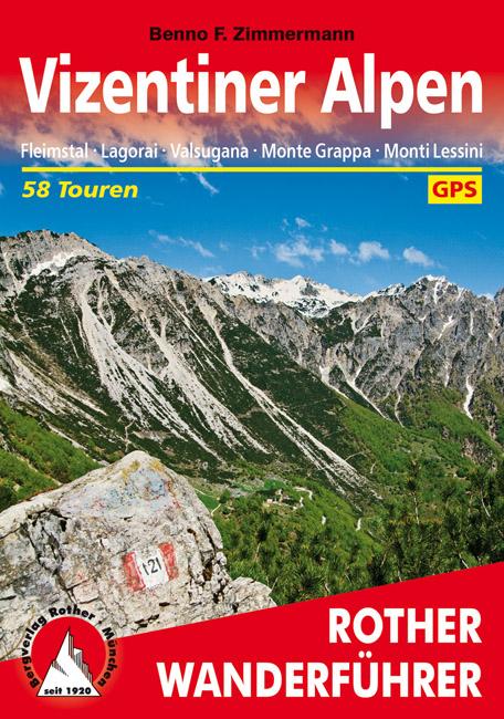 Rother wandelgids Vizentiner Alpen | Rother Wanderführer 9783763345144  Bergverlag Rother RWG  Wandelgidsen Zuid-Tirol, Dolomieten
