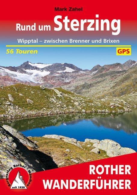 Rother wandelgids Sterzing, Rund um  | Rother Wanderführer 9783763345205  Bergverlag Rother RWG  Wandelgidsen Zuid-Tirol, Dolomieten