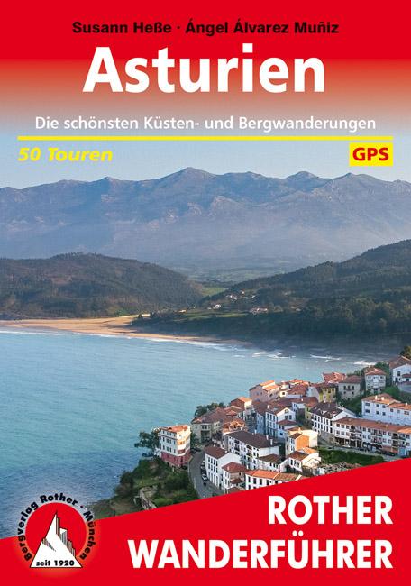 Rother wandelgids Asturien | Rother Wanderführer Asturië 9783763345267 Susann Heße / Ángel Álvarez Muñiz Bergverlag Rother RWG  Wandelgidsen Noordwest-Spanje, Picos de Europa