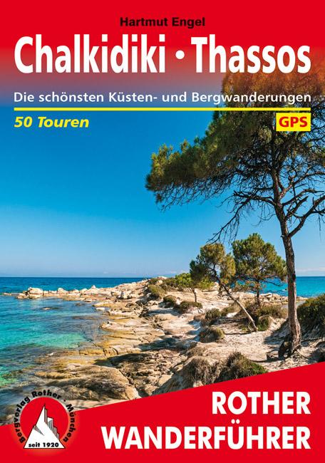Chalkidiki | Rother Wanderführer (wandelgids) 9783763345335  Bergverlag Rother RWG  Wandelgidsen Midden en Noord-Griekenland, Athene