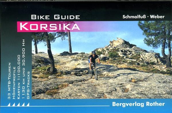 Korsika 9783763350162  Bergverlag Rother Rother Bike Guide  Fietsgidsen Corsica