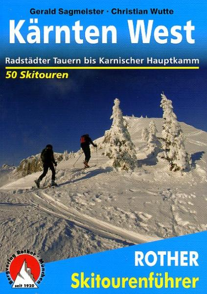 Kärnten West 9783763359240  Bergverlag Rother Rother Skiführer  Wintersport Salzburg, Karinthië, Tauern, Stiermarken