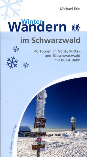 Winterwandern im Schwarzwald 9783765086427  Braun Buchverlag   Wintersport Zwarte Woud