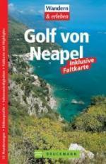 Golf von Neapel 9783765438493  Bruckmann Wandern + Erleben  Wandelgidsen Napels, Amalfi, Campanië