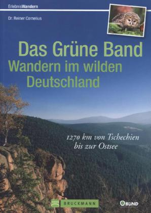 Das Grüne Band 9783765460418  Bruckmann   Wandelgidsen Duitsland