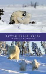 Little Polar Bears 9783765815812  Bucher   Natuurgidsen Spitsbergen, Jan Mayen, Noordpool