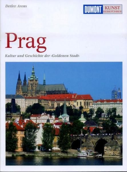 Prag 9783770143030  Dumont Kunstreiseführer  Reisgidsen Tsjechië