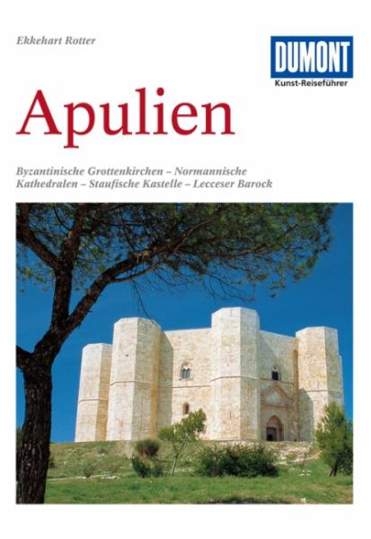 Apulien 9783770143146  Dumont Kunstreiseführer  Reisgidsen Apulië