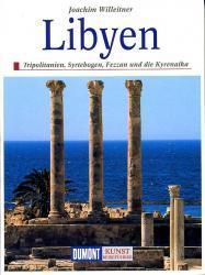 Libyen 9783770148769  Dumont Kunstreiseführer  Reisgidsen Algerije, Tunesië, Libië