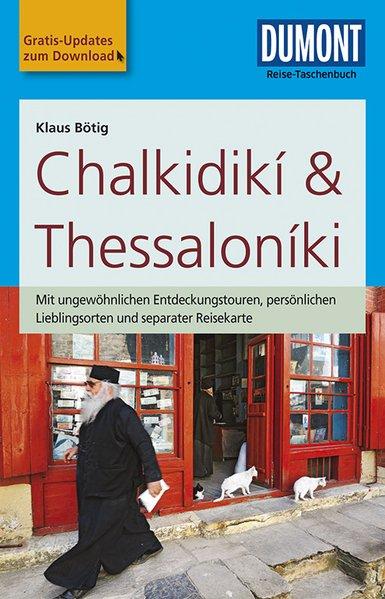 Chalkidiki, Thessaloniki | Dumont Reise-Taschenbuch reisgids 9783770174935  Dumont Reise-Taschenbücher  Reisgidsen Midden en Noord-Griekenland, Athene
