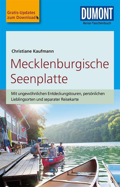 Mecklenburgische Seenplatte | Reise-Taschenbuch 9783770175017  Dumont Reise-Taschenbücher  Reisgidsen Mecklenburg-Vorpommern