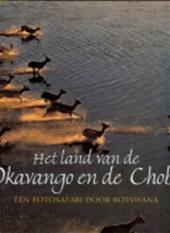 Het Land van de Okavango en de Chobe 9783829035781  Koenemann   Fotoboeken Angola, Zimbabwe, Zambia, Mozambique, Malawi