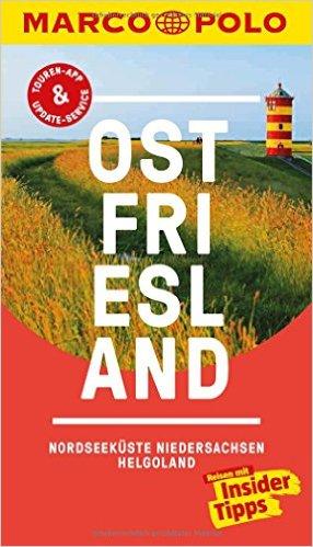 Marco Polo Ostfriesland (Duitstalig) 9783829728591  Marco Polo (D) MP reisgidsjes  Reisgidsen Ostfriesland