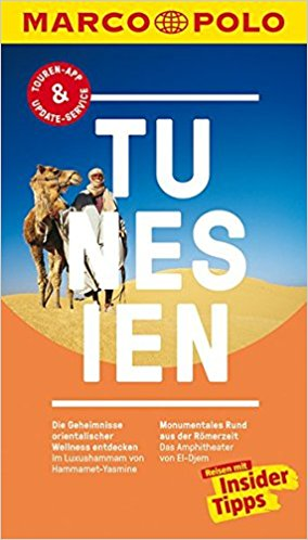 Marco Polo Tunesien 9783829729185  Marco Polo (D) MP reisgidsjes  Reisgidsen Algerije, Tunesië, Libië
