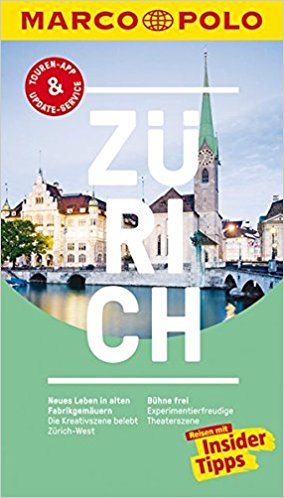 Marco Polo Zürich (Duitstalig) 9783829729376  Marco Polo (D) MP reisgidsjes  Reisgidsen Basel, Zürich, Noord-Zwitserland